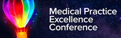 Medical Practice Excellence Conference