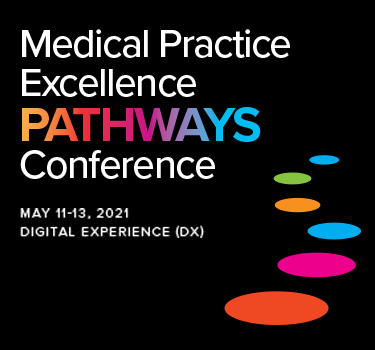 Medical Practice Excellence: Pathways Conference